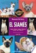 Manuales De Gatos. El Siamés