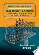 libro Construcción De Estructuras De Hormigón Armado Adaptado A Las Instrucciones Eme, Efhe, Ncse Y Cte