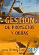 Gestión De Proyectos Y Obras