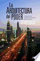 libro La Arquitectura Del Poder