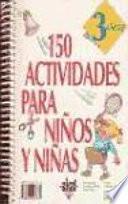 libro 150 Actividades Para Niños Y Niñas De 3 Años