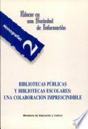 libro Bibliotecas Públicas Y Bibliotecas Escolares
