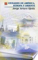 libro Ciudades De América, Europa Y Oriente