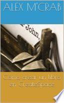 libro Como Crear Un Libro En Createspace