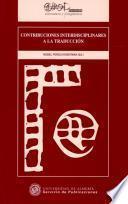 libro Contribuciones Interdisciplinares A La Traducción