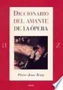 libro Diccionario Del Amante De La ópera