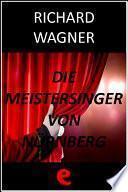 libro Die Meistersinger Von Nürnberg (i Maestri Cantori Di Norimberga)