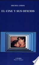 libro El Cine Y Sus Oficios