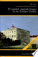 libro El Español, Segunda Lengua En Los Estados Unidos