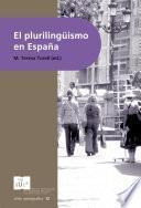 libro El Plurilingüismo En España