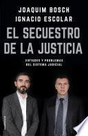 libro El Secuestro De La Justicia
