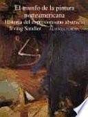 libro El Triunfo De La Pintura Norteamericana