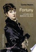 libro Fortuny O El Arte Como Distinción De Clase