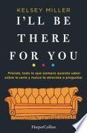 libro I Ll Be There For You