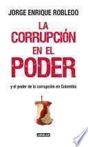 libro La Corrupción En El Poder