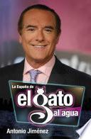 libro La España Del Gato Al Agua