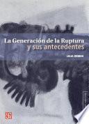 libro La Generación De La Ruptura Y Sus Antecedentes