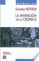 libro La Invención De La Crónica