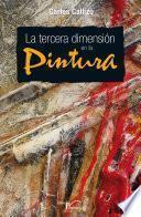 libro La Tercera Dimensión En La Pintura.