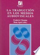 libro La Traducción En Los Medios Audiovisuales