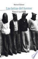 libro Las Letras Del Horror, Tomo I: La Dina