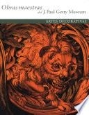 libro Masterpieces Of The J. Paul Getty Museum: Decorative Arts