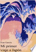 libro Mi Primer Viaje A Japón
