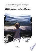 libro Mientras Oía Llover