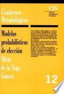 Modelos Probabilísticos De Elección