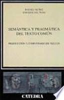 libro Semántica Y Pragmática Del Texto Común