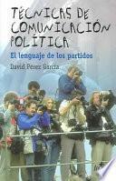 libro Técnicas De Comunicación Política