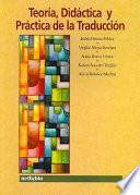 libro Teoría, Didáctica Y Práctica De La Traducción