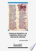 libro Teorías De Pragmática, De Lingüística Textual Y De Análisis Del Discurso