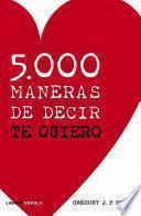 libro 5.000 Maneras De Decir Te Quiero