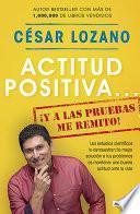 libro Actitud Positiva... ¡y A Las Pruebas Me Remito!