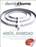 libro Adiós, Ansiedad