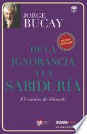 libro De La Ignorancia A La Sabiduría
