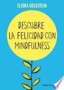 libro Descubre La Felicidad Con Mindfulness