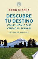 libro Descubre Tu Destino Con El Monje Que Vendió Su Ferrari