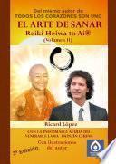libro El Arte De Sanar Reiki Heiwa To Ai ® (volumen Ii)