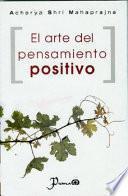 libro El Arte Del Pensamiento Positivo