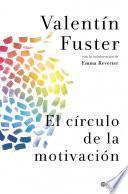 libro El Círculo De La Motivación