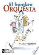 libro El Hombre Orquesta