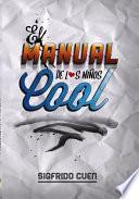 libro El Manual De Los Niños Cool