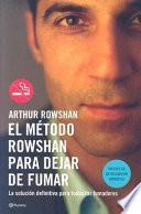 libro El Metodo Rowshan Para Dejar De Fumar/ Stop Smoking