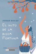 libro El Mito De La Diosa Fortuna