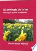 libro El Privilegio De La Luz