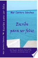 libro Escribe Para Ser Feliz