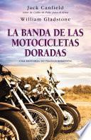 libro La Banda De Las Motocicletas Doradas