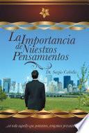 libro La Importancia De Nuestros Pensamientos